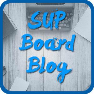 SUP Board Blog