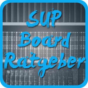 SUP Board Ratgeber