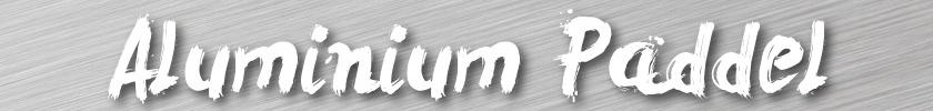 Aluminium SUP Paddel