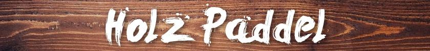 Holz SUP Paddel